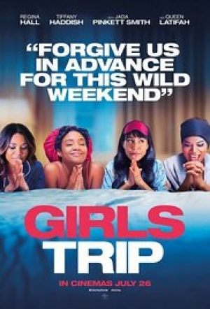Girls Trip [Movie Review]